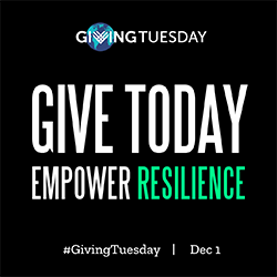 Give Today, Empower Resilience #GivingTuesday