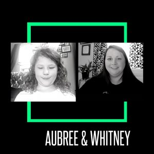 A picture of Little Sister Aubree with her new mentor, Whitney (side by side screen shots of their portraits from a Zoom chat on a black background with their names below)